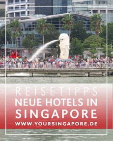Neue Hotels in Singapore © B&N Tourismus